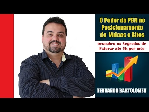 o poder da pbn no posicionamento de vídeos e sites
