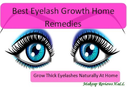 Eyelash Growth Home Remedies