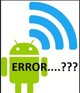 Cara Memperbaiki Wifi Android Tidak Bisa Aktif
