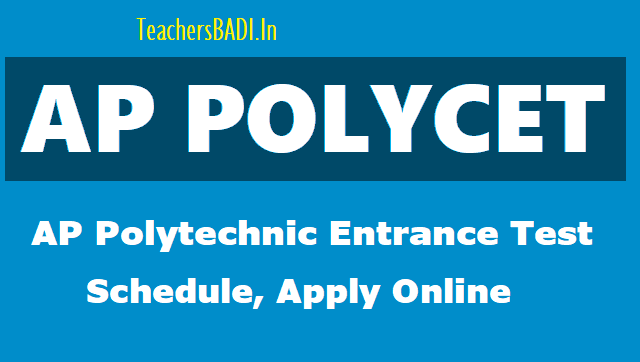 ap polycet 2018,appolycet schedule,apceep,ap polytechnic entrance test 2018,last date,online application,how to apply,hall ticket,results, polycetap.gov.in,appolycet.nic.in,apceep.nic.in