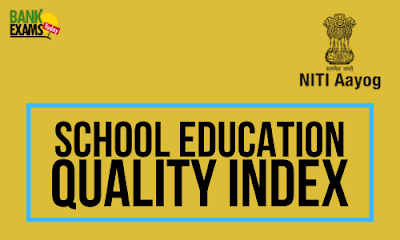 School Education Quality Index 2019 (NITI Aayog)