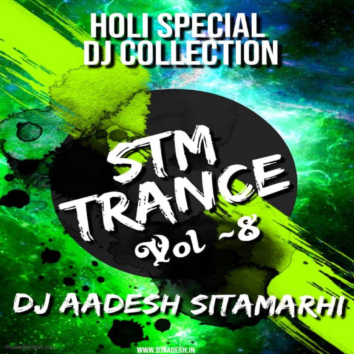 STM Trance Vol.08 - DJ Aadesh Sitamarhi