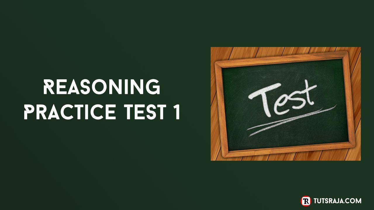 Reasoning Practice Test 1