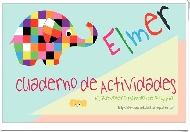 """Cuaderno de actividades """"Elmer"""" (Multidisciplinar de Educación Infantil)"""