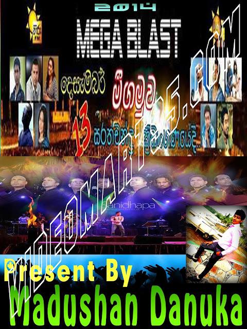 HIRU MEGA BLAST WITH SANIDAPA LIVE AT NEGOMBO 2014.12.13