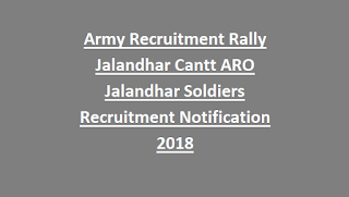 Army Recruitment Rally Jalandhar Cantt ARO Jalandhar Soldiers Recruitment Notification 2018
