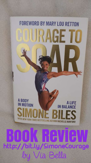 Courage to Soar to Olypmics Gold, Simone Biles, Olympics, book review, zondervan