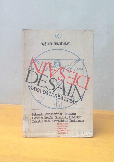 DESAIN GAYA DAN REALITAS, Agus Sachari
