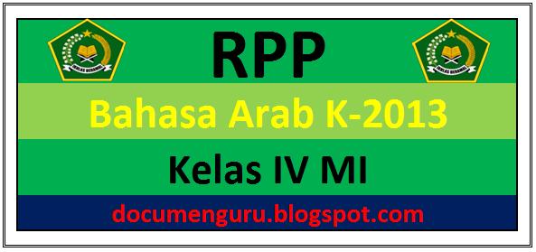 RPP Bahasa Arab K-2013 Kelas 4 MI Semester 1 dan 2