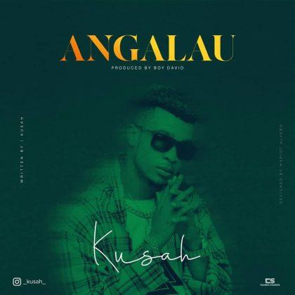 Download new Audio by Kusah - Angalau