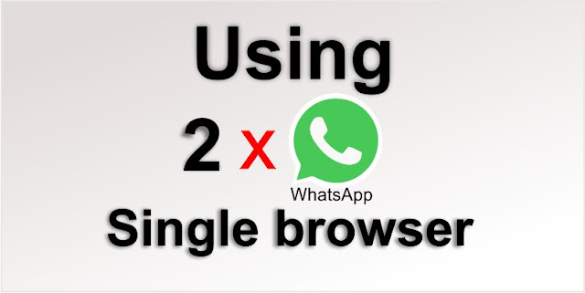 Using 2 WhatsApp accounts in single browser