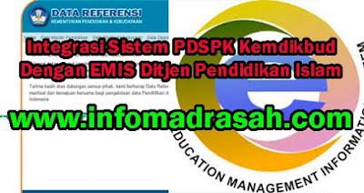 Integrasi Sistem PDSPK Kemdikbud Dengan EMIS Ditjen Pendidikan Islam www.infomadrasah.com