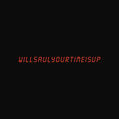 "Allow Us To Introduce You Too Will Saul & His Ginchy-Stellar Saucy Tune ""Your Time Is Up""!"