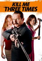Kill Me Three Times (2014) Dual Audio [Hindi-DD5.1] 720p BluRay ESubs Download