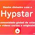 Ganhe dinheiro com o Hypstar   Aplicativo de vídeos para celular