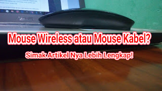 Perbandingan antara mouse kabel dan mouse wireless
