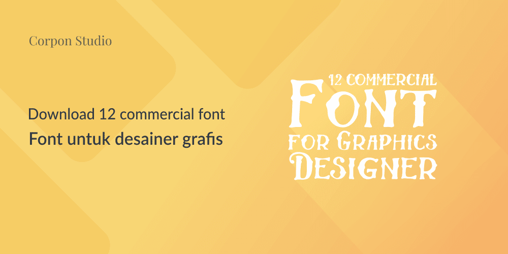 New Free Commercial Font Terbaru Gratis Untuk Desainer Grafis