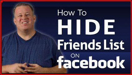 How Do You Hide Your Friends List on Facebook