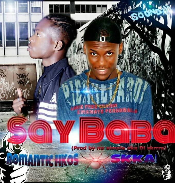 DOWNLOAD MP3: Romantic Ft. Skkai - Say Baba