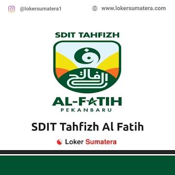 Lowongan Kerja Pekanbaru: SDIT Tahfizh Al Fatih Juni 2021