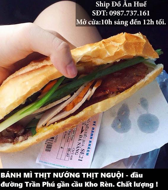 Bánh mì thịt nướng ship tận nơi tại Huế - Ship đồ ăn Huế - SĐT 0987.737.161