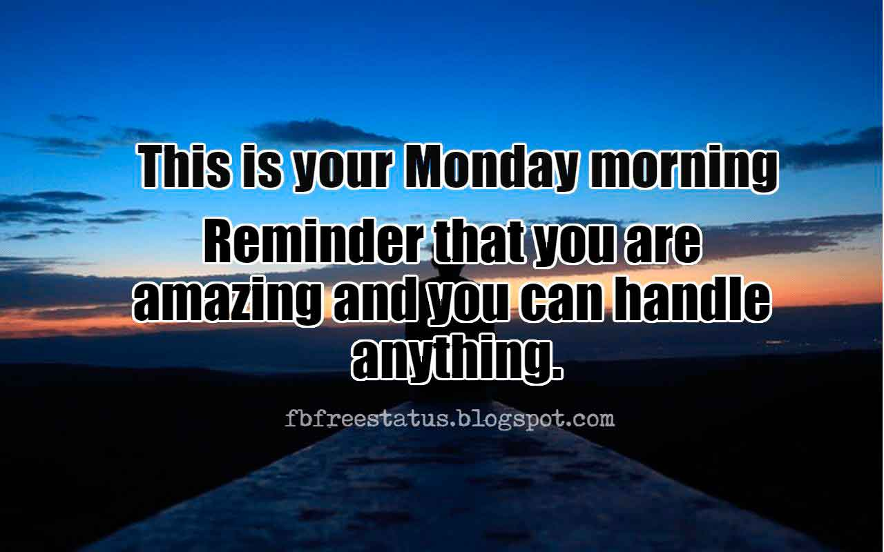 Motivational Monday Quotes to be Happy on Monday Morning