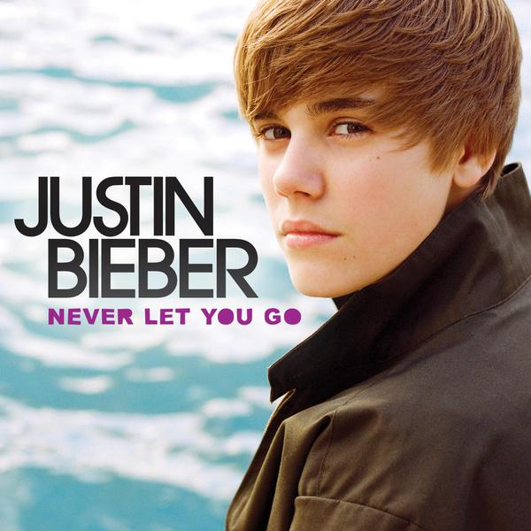 Justin Bieber - Never Let You Go - Single Cover