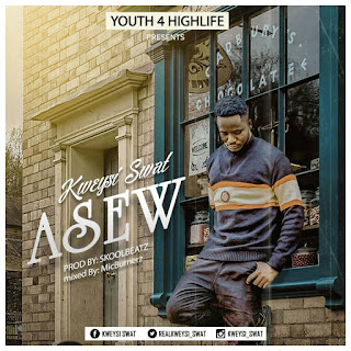 Kweysi Swat - ASEW (Prod by Skoolbeatz & Mixed by @micburnerzmusic )