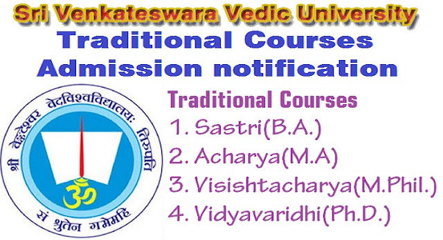 Sri Venkateshwara Vedic University, Traditional Courses,Admission Notification 2017