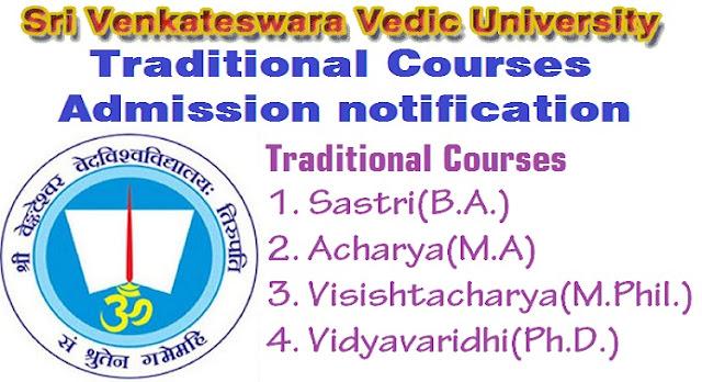 Sri Venkateshwara Vedic University, Traditional Courses,Admission Notification 2018