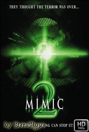 Mimic 2 [1080p] [Latino-Ingles] [MEGA]