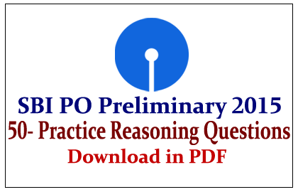List of 50 Practice Reasoning Questions for SBI PO Preliminary Exams