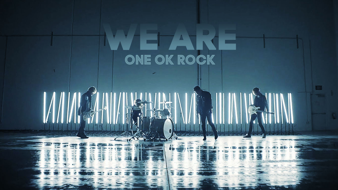 We Are ONE OK ROCK