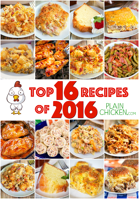 Top 16 recipes of 2016 on PlainChicken.com These are the best of the best recipes on the blog. You've gotta try them! ASAP!