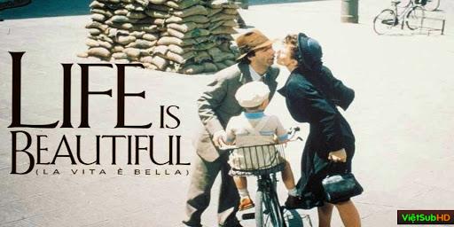 Phim Cuộc Sống Tươi Đẹp VietSub HD | Life is Beautiful (La vita è bella) 1997