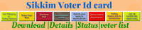 sikkim-voter-id-card-download-details-status-voter-list