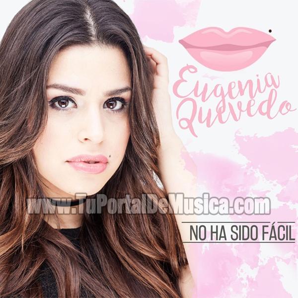 Eugenia Quevedo - No Ha Sido Facil (2016)