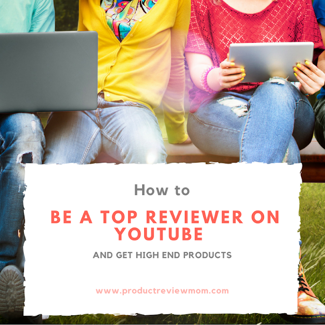 How to Be a Top Reviewer on YouTube and Get High End Products  via  www.productreviewmom.com