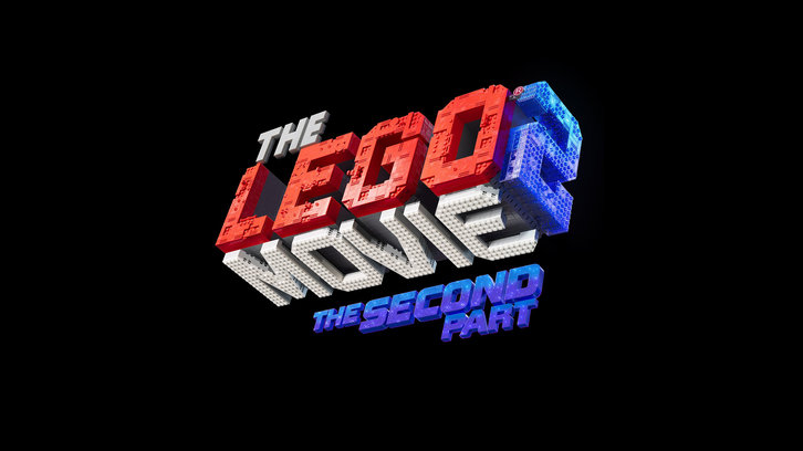 MOVIES: The Lego Movie 2: The Second Part - News Roundup *Updated 20th December 2018*