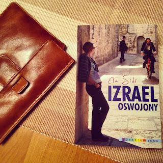 Jak Ela Sidi pomogła mi oswoić Izrael?