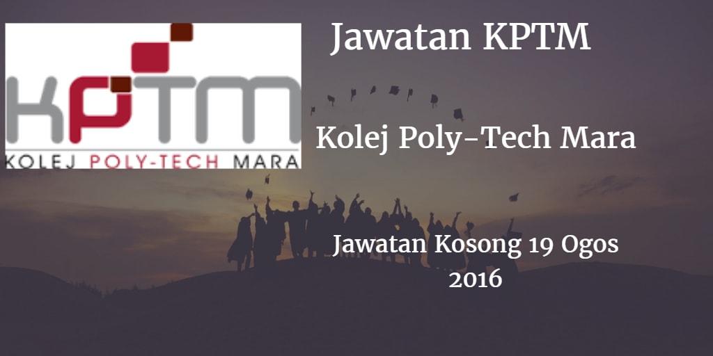 Jawatan Kosong KPTM 19 Ogos 2016