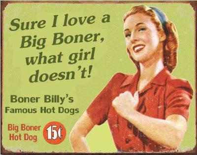 I love a Big Boner