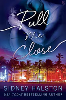 Pull Me Close: The Panic Series by Sidney Halston