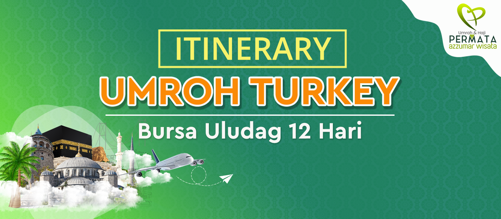 program Umroh plus turki uludag 12 hari