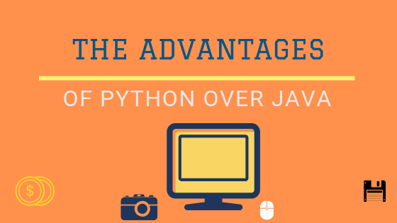 Advantages of Python over Java:Why Learn and Use Python first