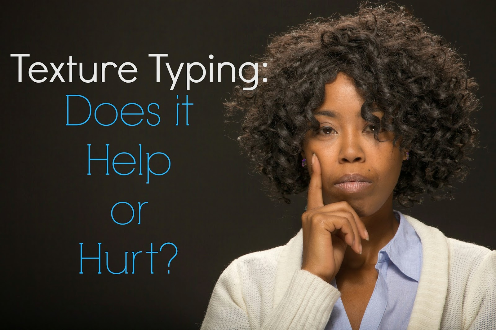 Texture Typing: Does it Help or Hurt?