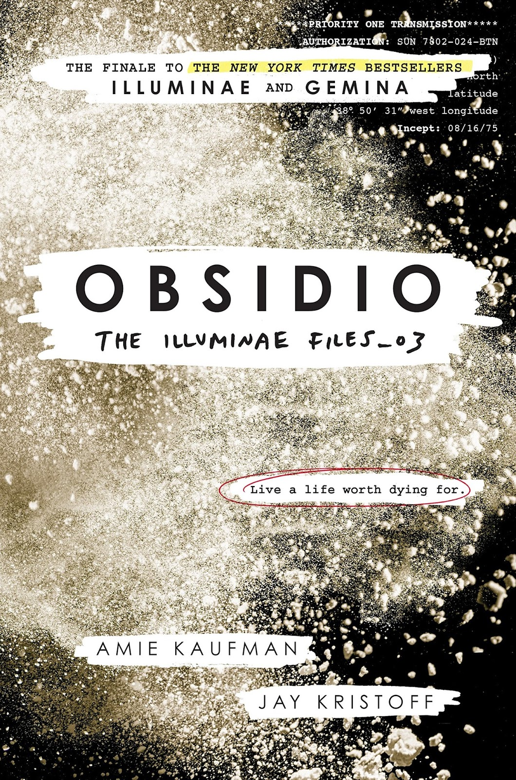 The Illuminae Files 03: Obsidio by Amie Kaufman and Jay Kristoff