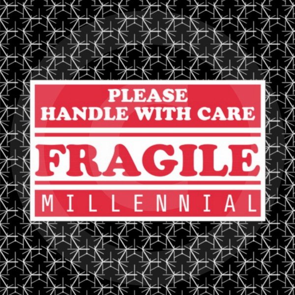 Fragile Millennial Sticker Shirts