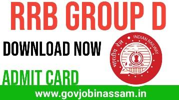 RRB Group D admit card download 2018, rrb, govjobinassam