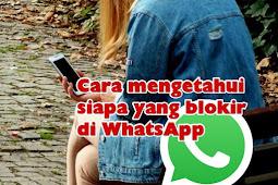 Cara mengetahui WhatsApp kita diblokir oleh seseorang (wajib tahu)
